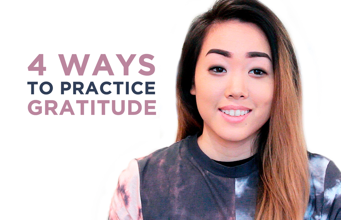 4 Life-Changing Ways to Practice Gratitude (Video)